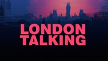 London Talking