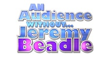 An Audience Without... Jeremy Beadle