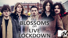 Blossoms On Mtv's Live Lockdown