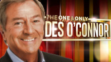 The One & Only Des O'Connor