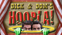 Dick & Dom's Hoopla