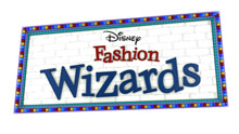 Disney's Fashion Wizards