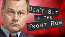 Jack Dee's Don't Sit In The Front Row