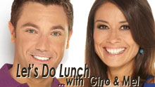 Let's Do Lunch... With Gino & Mel