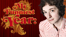 My Funniest Year - Hosted By Chris Addison
