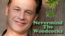 Nevermind The Woodcocks