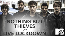 Nothing But Thieves On Mtv's Live Lockdown