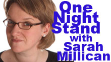 One Night Stand With Sarah Millican - Standby Tickets