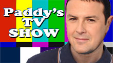 Paddy's TV Show