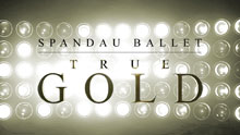 Spandau Ballet: True Gold