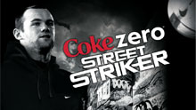 Coke Zero Street Striker Presented By Wayne Rooney