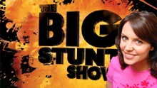 The Very Big Stunt Show