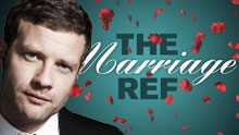 The Marriage Ref With Dermot O'Leary
