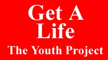 Get A Life: The Youth Project