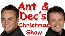 Ant & Dec's Christmas Show 2009