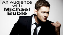 An Audience With Michael Buble