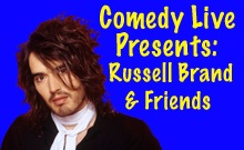 Comedy Live Presents: Russell Brand & Friends
