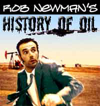 Rob Newman's History Of Oil