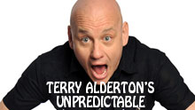 Terry Alderton's Unpredictable