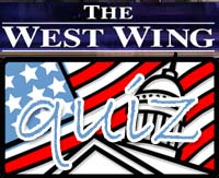 The West Wing Quiz